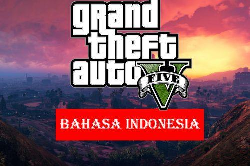GTA V: Mod Bahasa Indonesia (Indonesian Translation)