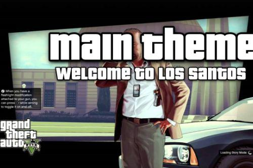 GTA V Main theme loading screen music (Welcome To Los Santos)