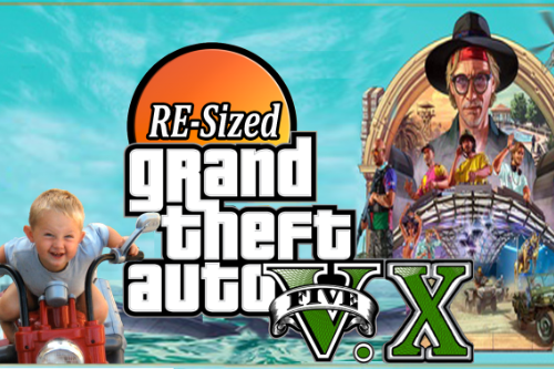 GTA V Re-Sized [Not Just Another FPS improvement Mod]