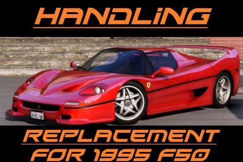 Handling for 00AbOlFaZl00's 1995 Ferrari F50 1.3