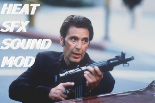 HEAT MOVIE SFX GUNSHOT SOUND MOD