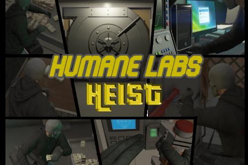 Humane Labs Heist