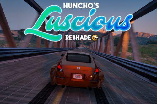 Huncho's Luscious Reshade Preset