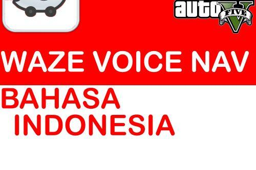 Waze Voice Navigation Mod - Suara Bahasa Indonesia