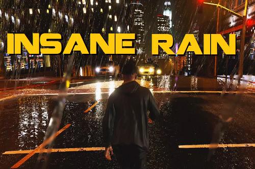 Insane Rain Mod
