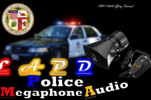 LAPD PoliceMegaphoneAudio