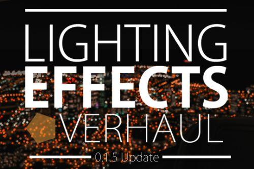 Lighting Effects Overhaul