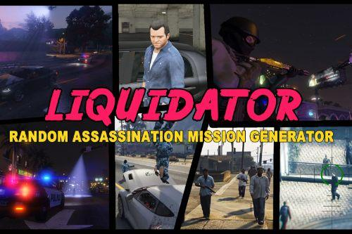 LIQUIDATOR: Random Assassination Mission Generator