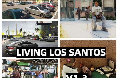 LiViNG LOS SANTOS + réalistic Gang spawn [No Map Editor, No Menyoo, No YMAP] DYNAMIC