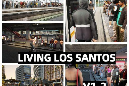 LiViNG LOS SANTOS + réalistic Gang spawn [No Map Editor, No Menyoo, No YMAP] DYNAMIC
