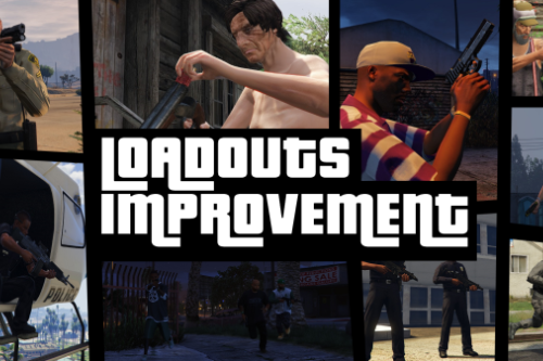 Loadouts Improvement