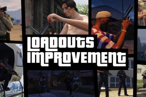 Loadouts Improvement