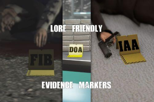 Lore Friendly Evidence Markers (FIB, IAA & DOA)