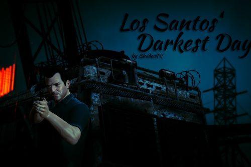 Los Santos' Darkest Day