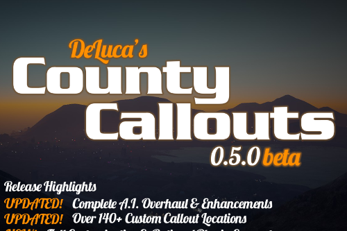 (LSPD:FR) DeLuca's County Callouts