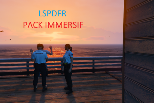LSPDFR Pack Immersif [French]