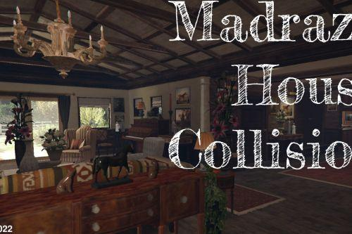 Madrazo House Collision [Ymap]