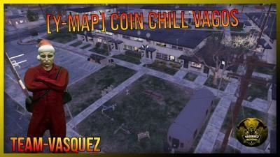 Coin Chill Vagos [YMAP]