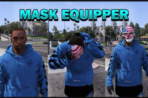 MaskEquipper