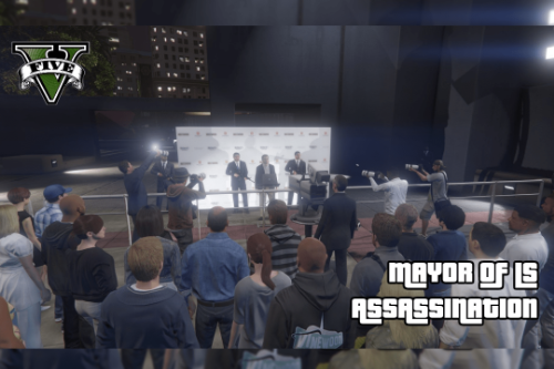 Mayor of Los Santos Assassination [Map Editor]