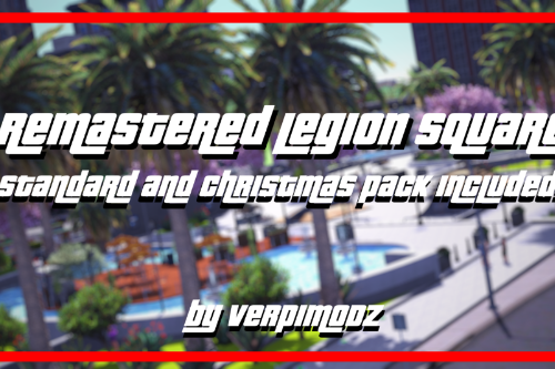 Legion Square Remastered || Christmas & Normal Style