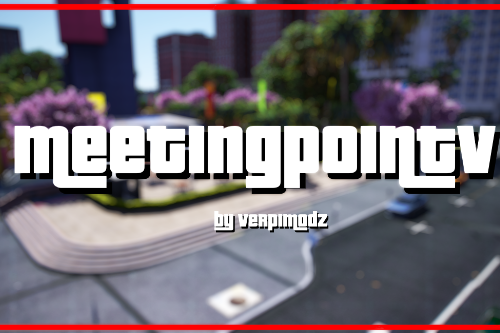 MeetingPointV [Add-On | FiveM | RageMP]