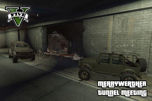 Merryweather Tunnel Meeting Heist [Map Editor]