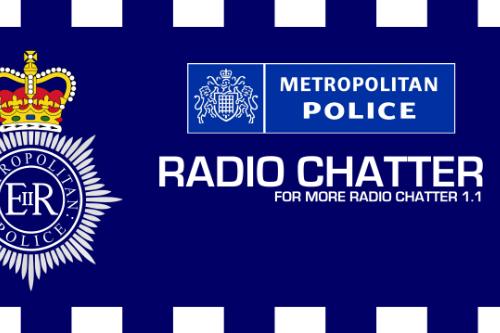 Metropolitan Police Radio Chatter (for Radio Chatter 1.1)