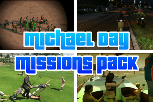 Michael Day Missions Pack [Build a Mission]