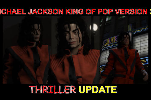 Michael Jackson King of Pop version 3.0 Thriller update