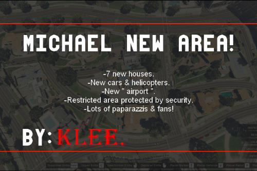 Michael's New Area