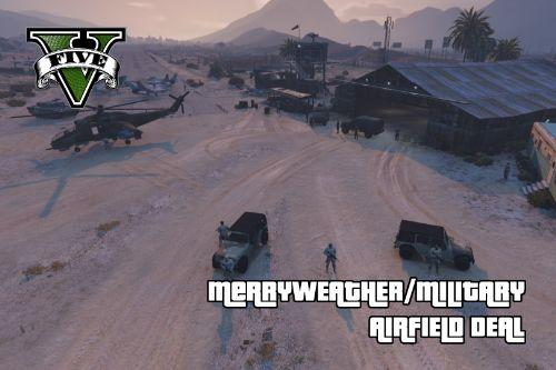 Military + Merryweather Airfield Deal [Map Editor]