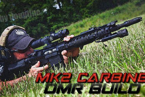 MK2 Carbine DMR Build
