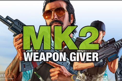 MK2 Weapon Giver