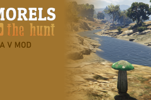 Morels: The Hunt Mod