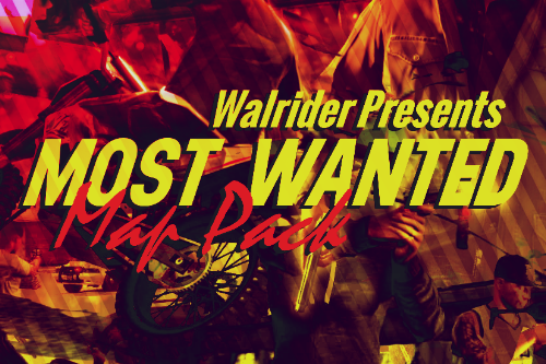 Most Wanted - Map Pack