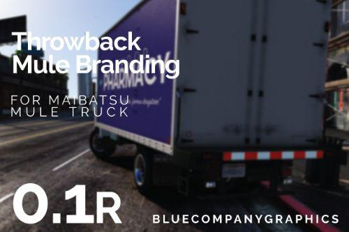 "Mule / Actros - ""Throwback Designs"""