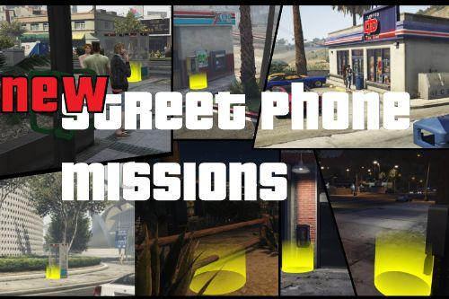 New Street Phone Missions