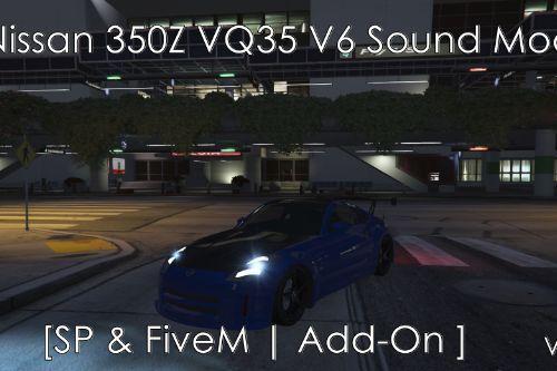 NFS Nissan 350Z VQ35 V6 Sound Mod [ SP & FiveM | Add-On ]