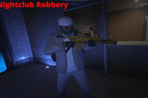 Nightclub Robbery