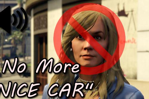 """No more """"Nice Car!"""""""