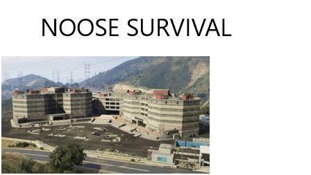 NOOSE Survival [Mission Maker]