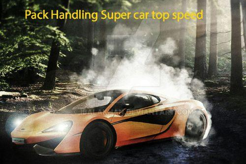 Pack Handling Super car top speed
