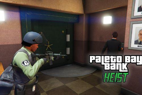 Paleto Bay Bank Heist