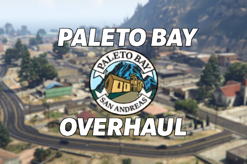 Paleto Bay Overhaul