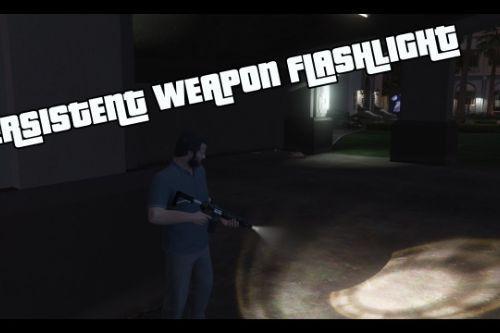 Persistent Weapon Flashlight [RPH / .NET]