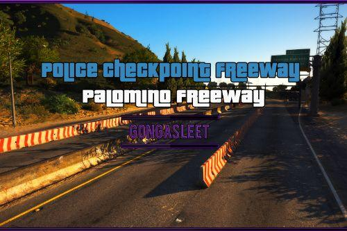 Police Checkpoint Freeway - Palomino Freeway [FiveM | SP Menyoo] [YMAP | XML]