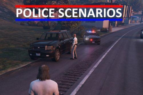 Police Scenarios