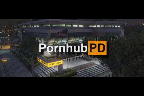 Pornhub PD [SP | FiveM]
