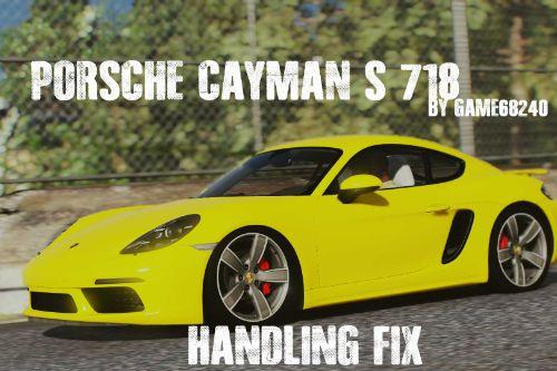 Porsche Cayman S 718 by Game68240 Handling Fix